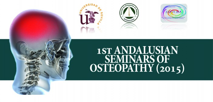 1st ANDALUSIAN SEMINARS OF OSTEOPATHY (2015)